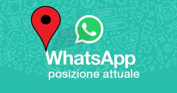 whatsapp posizione attuale